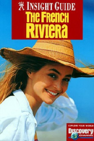 Insight Guide French Riviera (2nd ed) Rosemary Bailey