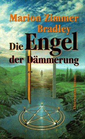 Die Engel der Dämmerung Marion Zimmer Bradley
