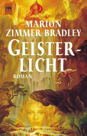 Geisterlicht  by  Marion Zimmer Bradley