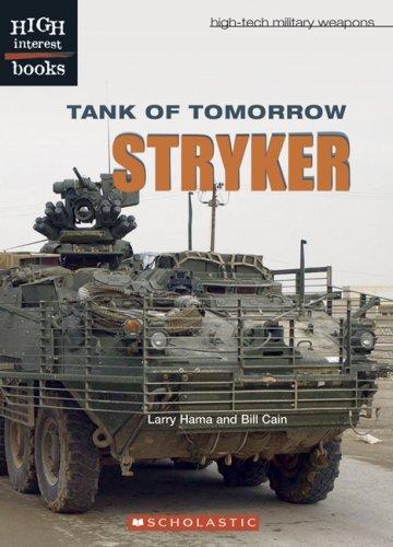Tank Of Tomorrow: Stryker Bill Cain