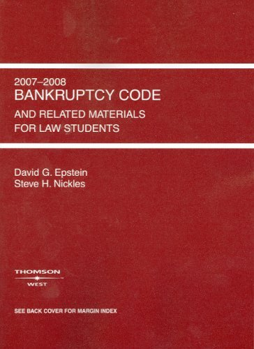 Bankruptcy Code And Related Materials For Law Students  by  David G. Epstein