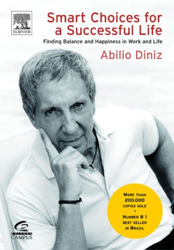 Smart Choices For A Successful Life Abílio Diniz