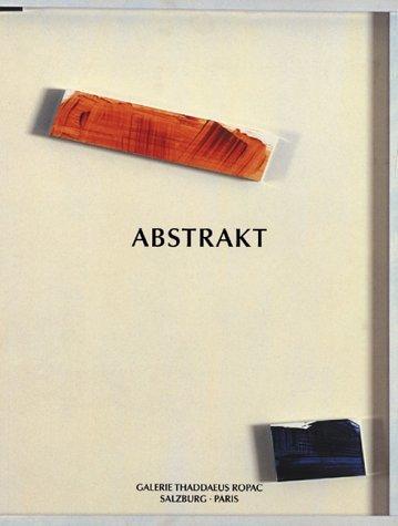 Abstrakt Galerie Thaddaeus Ropac/La Linea