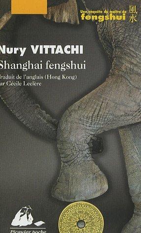 Shanghai Fengshui  by  Nury Vittachi