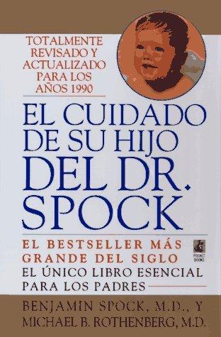 El Cuidado De Su Hijo Del Dr. Spock  by  Benjamin Spock