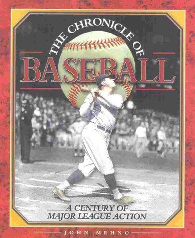 Chronicle Of Baseball John Mehno