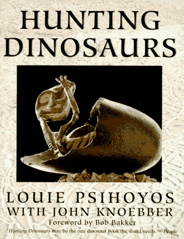 Hunting Dinosaurs Louie Psihoyos