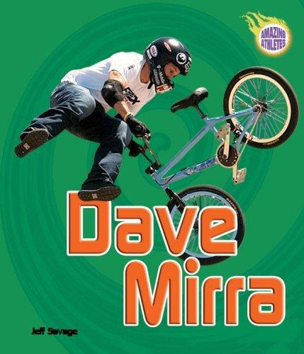 Dave Mirra Jeff Savage