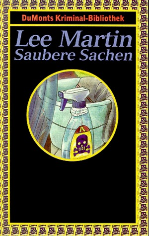 Saubere Sachen (Deb Ralston, #7)  by  Lee    Martin