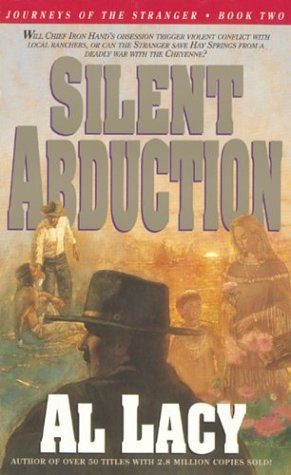 Silent Abduction (Journeys of the Stranger #2) Al Lacy