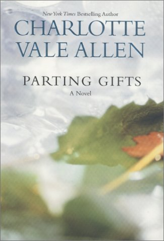 Parting Gifts  by  Charlotte Vale Allen