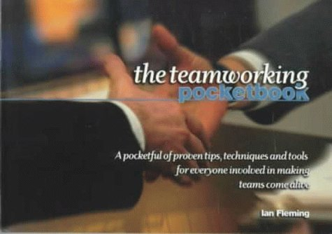 The Teamworking Pocketbook (Management Pocketbook Series) Ian  Fleming
