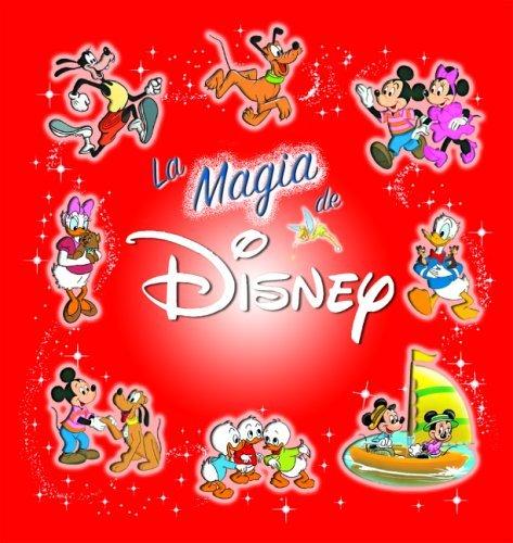 La magia de Disney: The Magic of Disney, Spanish-Language Edition  by  Editors of Silver Dolphin en Espanol