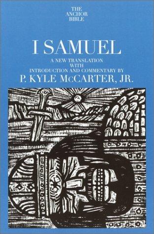 I Samuel  by  P. Kyle McCarter Jr.