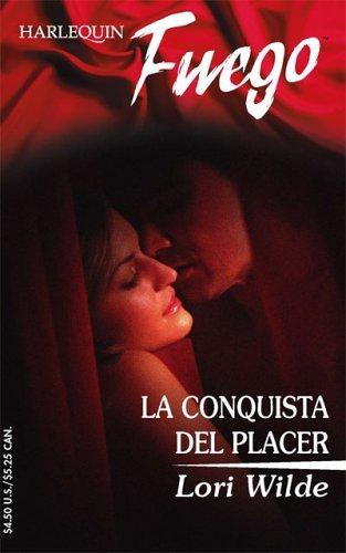 La Conquista del Placer  by  Lori Wilde