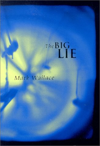 The Big Lie  by  Mark Wallace