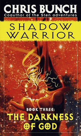The Darkness of God (Shadow Warrior, #3)  by  Chris Bunch
