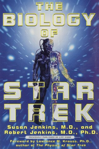 The Biology of Star Trek  by  Susan C. Jenkins