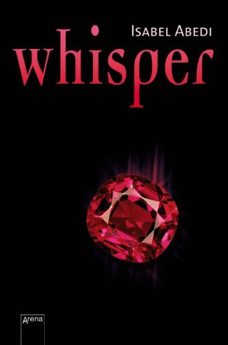 Whisper  by  Isabel Abedi
