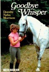 Goodbye Whisper Dorothy Nafus Morrison