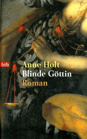 Blinde Göttin  by  Anne Holt