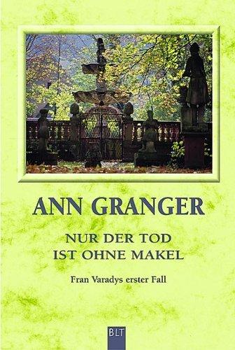 Nur der Tod ist ohne Makel (Fran Varady, #1) Ann Granger