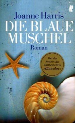 Die blaue Muschel  by  Joanne Harris