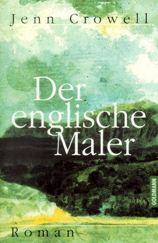 Der Englische Maler: Roman  by  Jenn Crowell