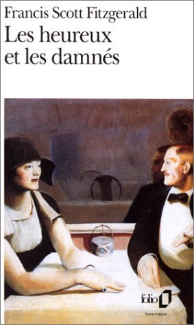 Les heureux et les damnés F. Scott Fitzgerald