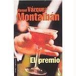 El premio (Pepe Carvalho, #19)  by  Manuel Vázquez Montalbán