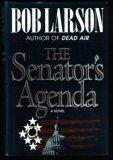 The Senators Agenda Bob Larson