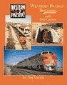 Western Pacific Trackside With Bob Larson  by  Tim Morris