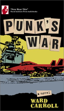 Punks War (Now Hear This Audiobooks)  by  Ward Carroll