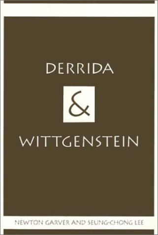 Derrida & Wittgenstein  by  Seung-Chong Lee