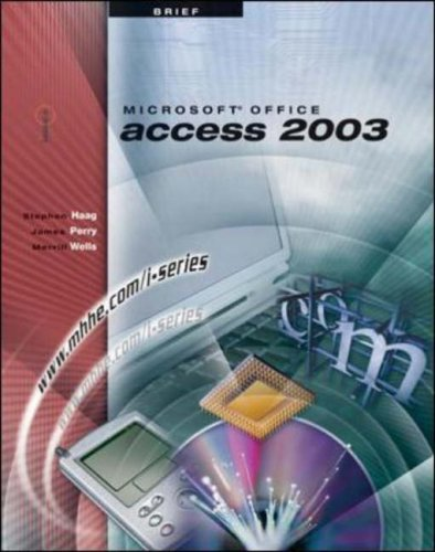 I-Series: Microsoft Office Access 2003 Brief  by  Stephen Haag