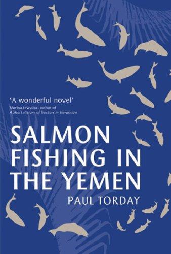 Salmon Fishing In The Yemen Paul Torday