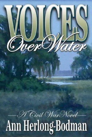 Voices: Over Water  by  Ann Herlong-Bodman