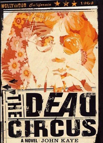 The Dead Circus  by  John Kaye