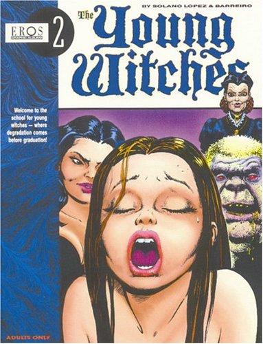 Young Witches Vol. 1 (Eros Graphic Album Series No. 2) Ricardo Barreiro