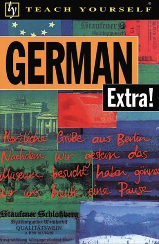 German Extra! (Teach Yourself Books)  by  Paul Coggle