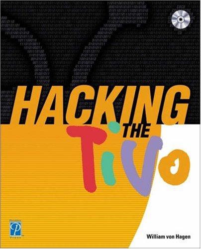 Hacking the TiVo William von Hagen