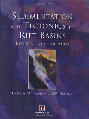 Sedimentation and Tectonics in Rift Basins Red Sea: - Gulf of Aden B. Purser