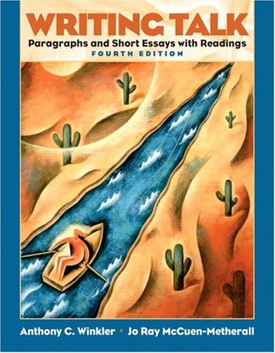 Writing Talk:  Paragraphs And Short Essays With Readings (4th Edition) Anthony C. Winkler