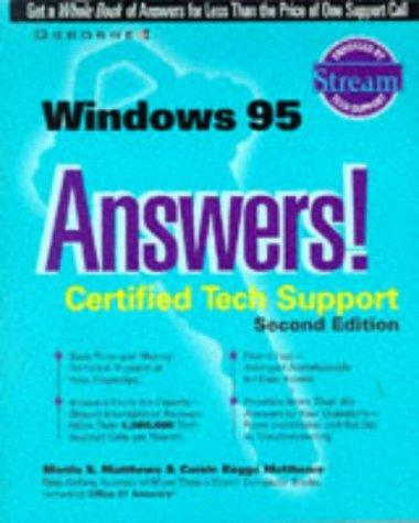 Windows 95 Answers!: Certified Tech Support  by  Martin S. Matthews