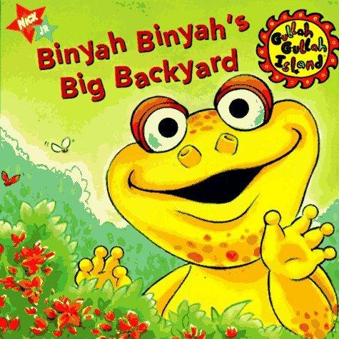 Binyah Binyahs Big Backyard Keith Suranna