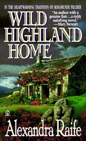 Wild Highland Home Alexandra Raife