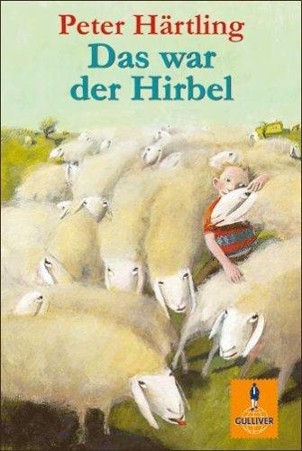 Das war der Hirbel Peter Härtling