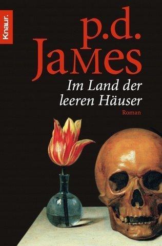 Im Land der leeren Häuser  by  P.D. James