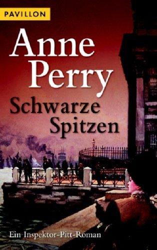 Schwarze Spitzen (Inspektor Pitt, #11)  by  Anne Perry