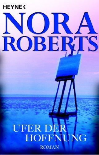 Ufer der Hoffnung (Quinn-Saga Bd 4)  by  Nora Roberts
